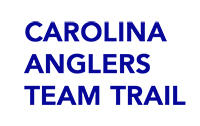 CATT (Carolina Angler's Team Trail)